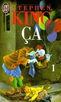 Ça de Stephen King   A ne pas lire avant de dormir si vous avez peur du noir !