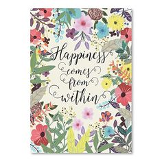 Happiness Comes From Within Print Art