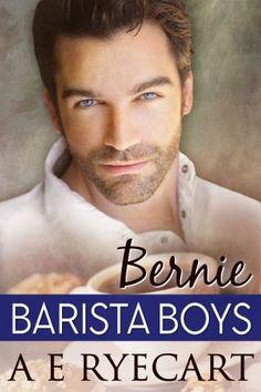 Release Blitz ~ Bernie by A.E. Ryecart | Gay Book Reviews – M/M Book Reviews