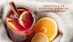 Cocktails To Keep You Warm On A Winter Night | Hot Drinks & Warming Beverages