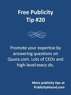 Publicity and #PR people should make #Quora a part of their clients' PR campaigns. Answering questions on this site helps you promote your #expertise, enhance your credbility, and become the go-to source in your industry. And because #journalists search this site frequently while doing research, they might see one of your impressive answers and contact you for an interview. You can also use Quora to ask questions, too.