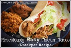 Ridiculously Easy Chicken Tacos: A Crockpot Recipe  http://www.familyfriendlyfrugality.com/ridiculously-easy-chicken-taco-crockpot-recipe/