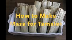 Tamales are a Mexican food classic Its easy to make the masa for tamales Just a couple of ingredients Whip this Mix that snaps fingers and done Make them for birthdays C. Masa For Tamales, How To Make Tamales, Beef Tamales, Homemade Tamales, Mexican Tamales, Homemade Corn Tortillas, Authentic Mexican Recipes, Mexican Food Recipes, Masa Recipes