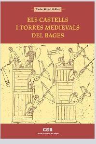 Els Castells i torres medievals del Bages / Xavier Sitjes i Molins