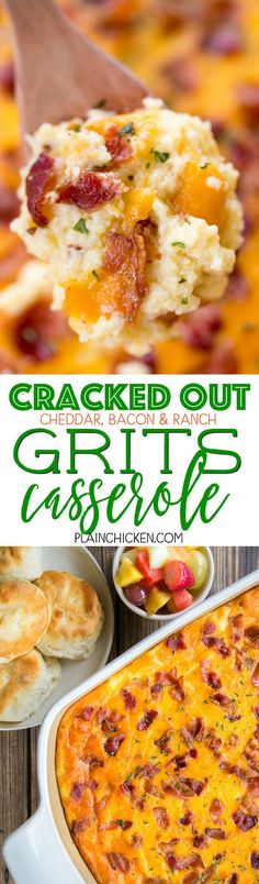 Cracked Out Grits Casserole  - cheddar, bacon and ranch - SO addictive!!! We love this casserole for breakfast, lunch and dinner. Grits, chicken broth, milk, eggs, Velveeta, bacon, Ranch, cheddar cheese. Can make ahead and refrigerate or freeze for later.