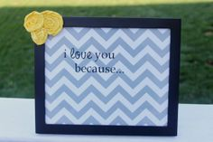 "simple glass frame for ""I love you because"" dry-erase messages... (MOPS craft)"