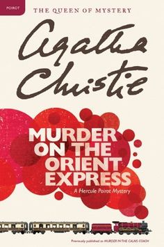 10 Classic Agatha Christie Novels Every Mystery-Lover Should Read