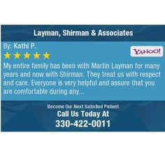 My entire family has been with Martin Layman for many years and now with Shirman. They...