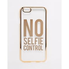 ASOS No Selfie Control iPhone 6 and 6s Case ($15) ❤ liked on Polyvore featuring accessories, tech accessories, rose gold and asos