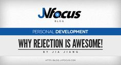Do you embrace 'rejection'?  #JVFocus