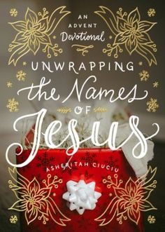 """Treat your family to the ultimate gift this Christmas as you """"unwrap"""" the meaning-filled name of Jesus, week by week! Ciuciu leads parents and children through the four weeks of Advent with weekly interactive devotional activities, each followed by five readings celebrating the Savior at the heart of our hope, preparation, joy, and love."""