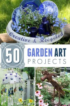 50 Garden art projects to add creative whimsy to your patio or backyard.