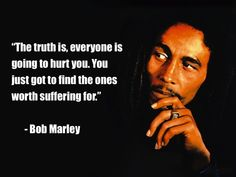 Bob Marley has blessed us with his music for only a short period of time but his music and words will last forever. Enjoy these Bob Marley quotes! Love Hurts Quotes, Hurt Quotes, Funny Quotes, Life Quotes, Wisdom Quotes, Eminem Quotes, Rapper Quotes, Karma Quotes, Yoga Quotes
