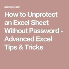 to Unprotect an Excel Sheet Without Password - Advanced Excel Tips & Tricks Technology Hacks, Computer Technology, Computer Programming, Medical Technology, Energy Technology, Programming Languages, Microsoft Excel, Microsoft Office, Excel Tips
