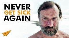 "How to Never Get Sick Again - The WIM HOF ""Iceman"" Method - #NeverSick"