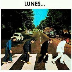 Lunes... y los Beatles cruzando Abbey Road, mítica foto adaptada a los lunes. Positivismo al cubo (4): Es lunes, ¿y qué?