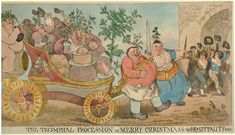 Satire on gluttony and excessive drinking during Christmas: men eating large pieces of meat on carriage pulled by man and woman holding pikes, followed by naked man drinking seated on a barrel, all crowned with holly; group of children weaving their hats in the background.  25 December 1794    Hand-coloured etching