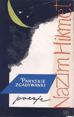 """""""Paryskie zgadywanki"""" Nazim Hikmet Cover by Jan Śliwiński"""