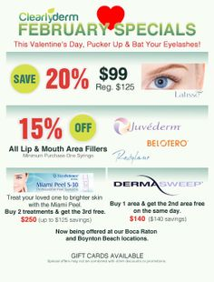 Take advantage of our February specials before the end of the month! #Latisse #Fillers #Juvederm #Belotero #Restylane #Dermasweep #Miamipeel #Bocaraton #BoyntonBeach #SouthFlorida #Boca #Boynton #PalmBeach #WestPalm