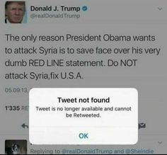 Trump is deleting all his past tweets that show his blatant ignorance and hypocricy.