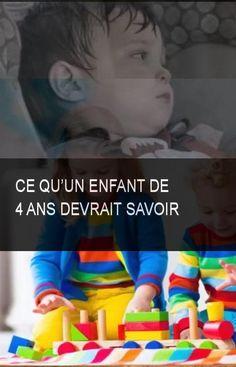 Ce qu'un enfant de 4 ans devrait savoir #Enfant #Savoir Baby Love, Montessori, Parents, Projects To Try, Positivity, Education, School, Children, Invitations