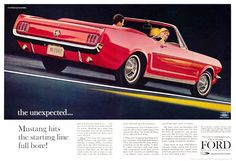 1964½ Ford Mustang Ad-01  Have always wanted this car, especially because I was born in 1964 1/2