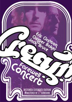 Cream / Cream Farewell Concert: Kino Classics Remastered Edition - Classic rock music concert psychedelic poster ~ ☮~ღ~*~*✿⊱  レ o √ 乇 !! ~