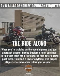 Rule No. 2 :- #The RideAlong 1 out of 6 RULES OF HARLEY-DAVIDSON ETIQUETTE.  Owning a Harley – Davidson means you are part of a legendary brotherhood of motorcycle owners, here are some of the etiquette guidelines you need to know.  #LiveYourLegend