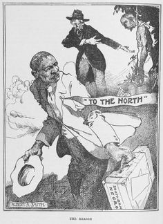 """THE REASON""  Albert A. Smith cartoon.   African Americans and World War I--Great Migration"