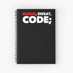 Blood, Sweat, Code by owenied | Redbubble Programming, Slogan, Blood, Swag, Coding, Ads, Funny, Ha Ha, Computer Programming