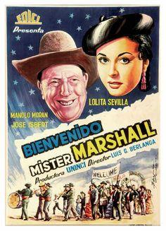 Bienvenido Mister Marshall, dirigida por Luis García Berlanga y protagonizada por Jose Isbert, Manolo Moran y Lolita Sevilla