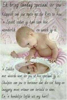 Ek bring vir jou 'n bondeltjie liefde. Beautiful Quotes Inspirational, Good Morning Beautiful Quotes, First Birthday Wishes, Baby Messages, Evening Greetings, Baby Boy Knitting Patterns, Afrikaanse Quotes, Wishes Images, Special Quotes