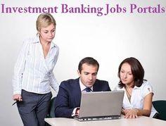 Investment Banking Jobs Portals