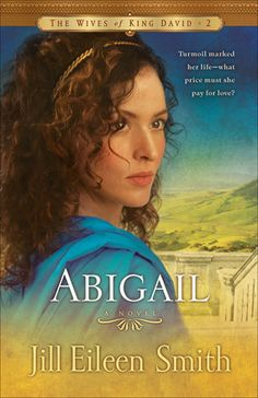 Abigail by Jill Eileen Smith: Abigail's hopes & dreams for the future are wrapped up in her handsome, dark-eyed betrothed, Nabal. But when the long-awaited wedding day arrives, her drunken groom behaves shamefully. Abigail tries to honor & respect her husband despite his abuse of her. Meanwhile, Abigail's family has joined David's Tribe, & when Nabal suddenly dies, Abigail is free to move on with her life, and thanks to her brother, her new life includes a new husband, King David.