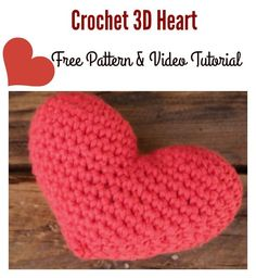 Crochet 3D Heart Free Pattern and Video Tutorial