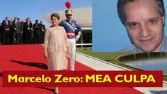"""Marcelo Zero: mea culpa Marcelo Zero (*) fala de seu orgulho de ter muito ter muito a ver com o que aconteceu no Brasil depois de 2003 Confesso. Votei em Lula, em 2002 e 2006, e votei em Dilma, em 2010 e 2014. Portanto, ao contrário do que dizem os que votaram em Aécio, tenho a ver com o que esta aí. Sou culpado. Sou culpado de ter contribuído para tirar 36 milhões de brasileiros da pobreza extrema. Um desastre! Agora, esse pessoal que ganha essas """"bolsas-preguiça"""" fica por aí exigindo mais…"""