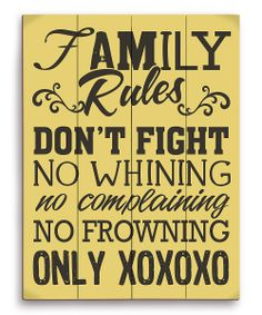 Family Rules... XOXO's