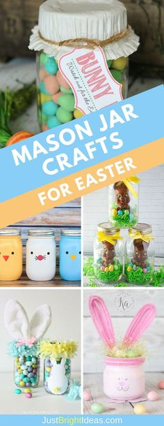 Mason Jar Crafts for Easter: These Easter Mason Jar Crafts make the cutest
