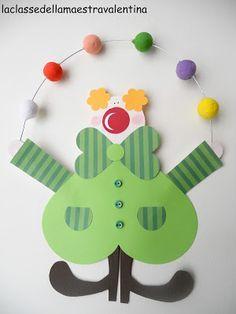 La classe della maestra Valentina: pagliacci - Do It Darling Clown Crafts, Circus Crafts, Carnival Crafts, Circus Art, Circus Theme, Preschool Crafts, Diy And Crafts, Crafts For Kids, Arts And Crafts
