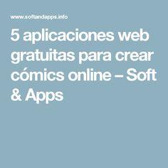 5 aplicaciones web gratuitas para crear cómics online – Soft & Apps