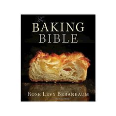 Free download or read online the flavor bible the essential guide baking bible hardcover rose levy beranbaum forumfinder Image collections