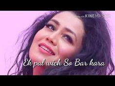 Neha kakkar With Lyrics. Whatsapp Emotional Status, Love Status Whatsapp, Hindi Love Song Lyrics, Cute Song Lyrics, Romantic Love Song, Romantic Songs Video, Love Songs For Him, Cute Love Songs, Download Music From Youtube