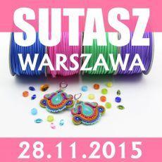 Warsztaty SUTASZ I MAKRAMA 28.11.15 WARSZAWA (7H)