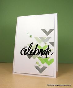Pia used Super Script to layer a bold sentiment over a stamped geometric background. So clever!