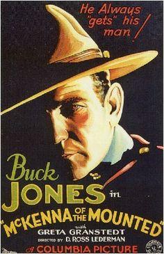 Buck Jones movie posters | ... cowboy, western movie poster art Buck Jones McKenna of th Mounted