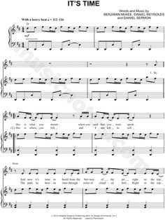 "Imagine Dragons ""It's Time"" I love this site. It has all sorts of sheet music."
