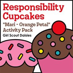 Girls Scout Daisies - Mari the Marigold - Orange Petal Badge - Daisies show ways they are responsible for what they say and do by creating cupcake-themed responsibility posters. They then learn how unkind words can hurt with a crumpled heart empathy activity. Daisies conclude by discussing responsible responses to nine age-appropriate real-life scenario cards.