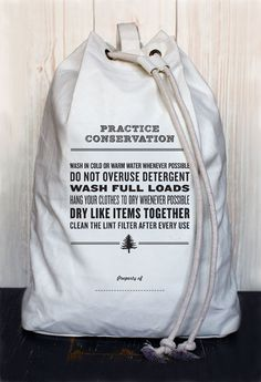 for college-bound friends: Practice Conservation Laundry Bag