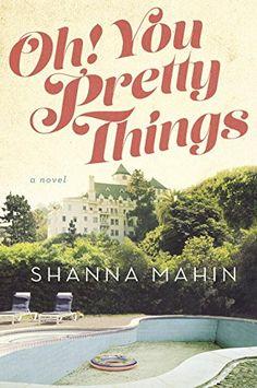 Oh! You Pretty Things by Shanna Mahin http://www.amazon.com/dp/0525955046/ref=cm_sw_r_pi_dp_pElBvb1CKRRR2