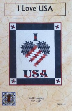 "Pattern, Wall Hanging Pattern, Patriotic, July 4, I Love USA Wall Hanging. 35"" x  31"",  Twister Pattern, Primitive Pinwheels Twister Tool"